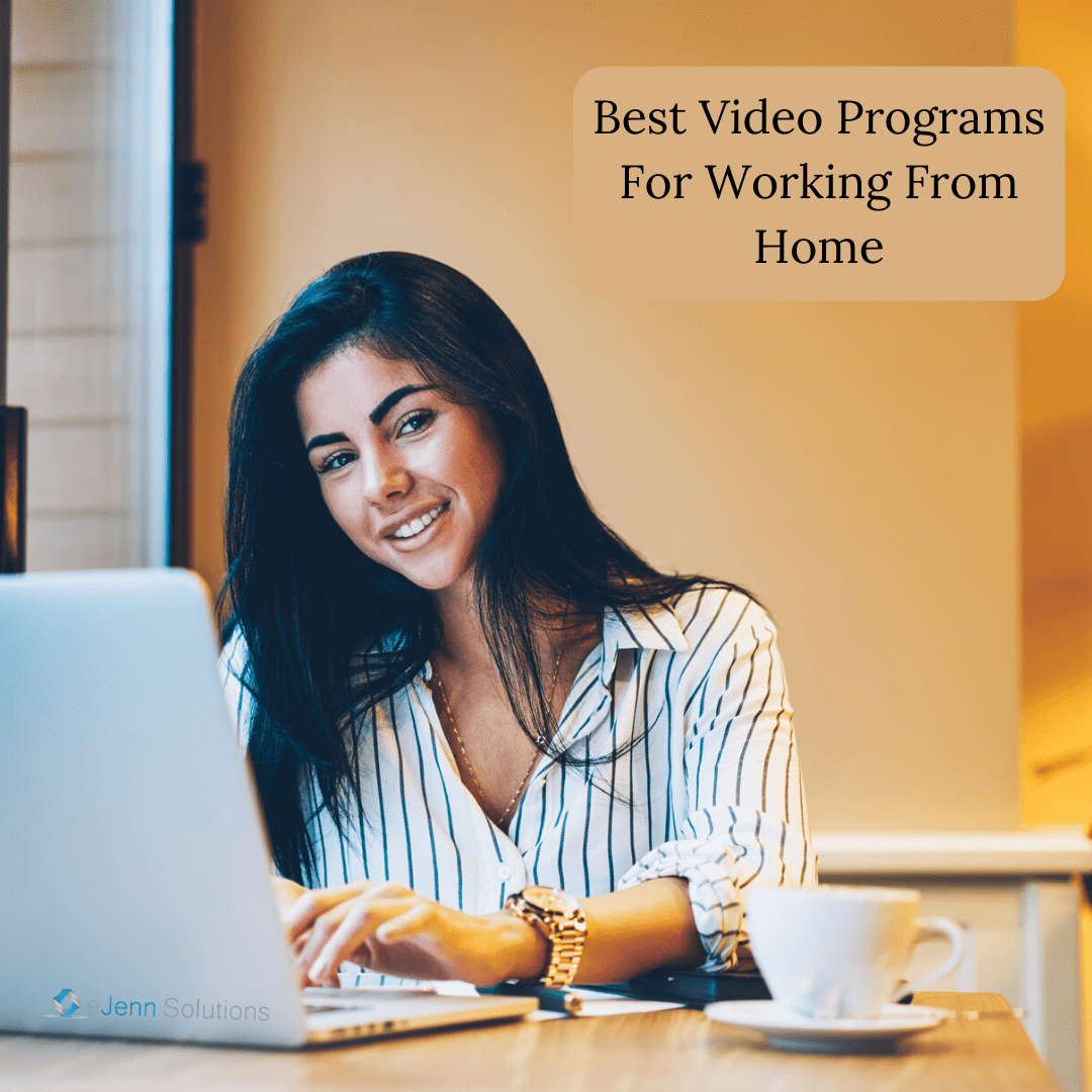 Best Video Programs For Work at Home
