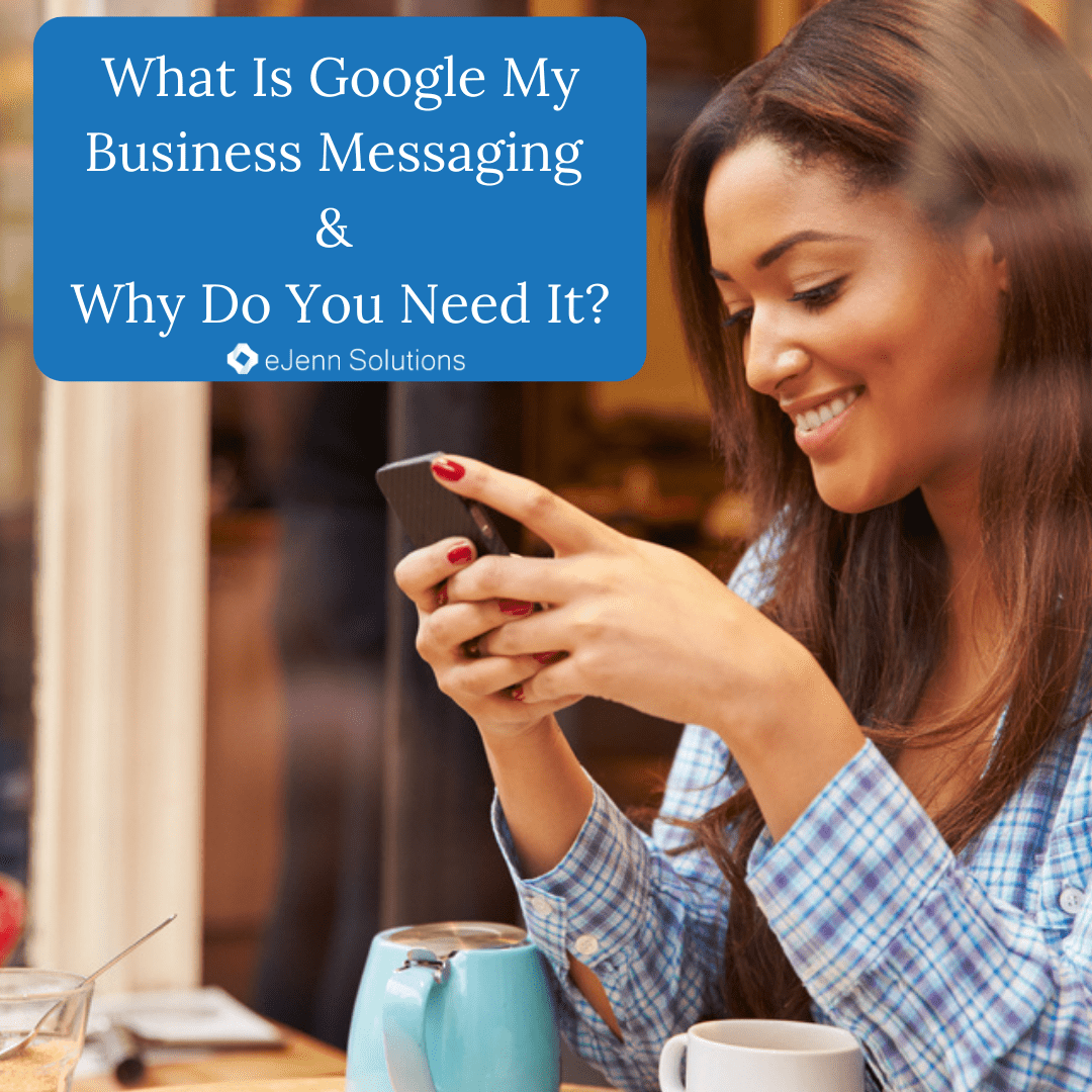 What Is Google My Business Messaging and Why Do You Need It?